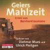 Bernhard Jaumann: Geiers Mahlzeit