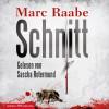 Marc Raabe: Schnitt