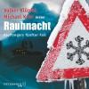 Volker Klüpfel, Michael Kobr: Kluftinger, Teil 5: Rauhnacht