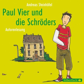 Andreas Steinhöfel: Paul Vier und die Schröders