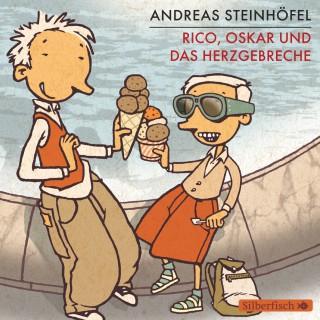 Andreas Steinhöfel: Rico, Oskar und das Herzgebreche
