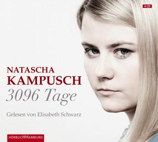Natascha Kampusch: 3096 Tage