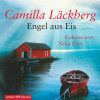 Camilla Läckberg: Engel aus Eis