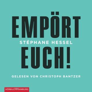 Stéphane Hessel: Empört Euch!