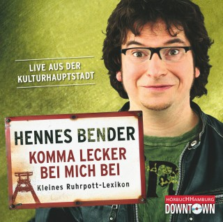 Hennes Bender: Komma lecker bei mich bei