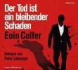Eoin Colfer: Der Tod ist ein bleibender Schaden