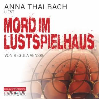 Regula Venske: Mord im Lustspielhaus