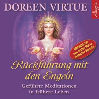 Doreen Virtue: Rückführung mit den Engeln