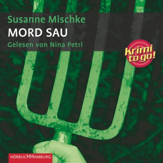 Susanne Mischke: Mord Sau