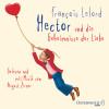 François Lelord: Hector und die Geheimnisse der Liebe