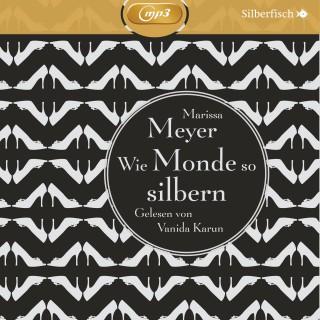 Marissa Meyer: Wie Monde so silbern