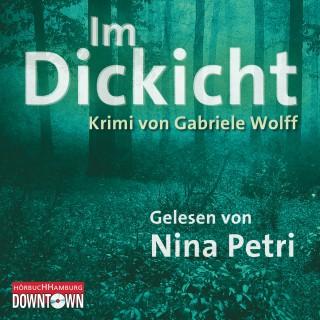 Gabriele Wolff: Im Dickicht