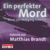 Wolfgang Schorlau: Ein perfekter Mord