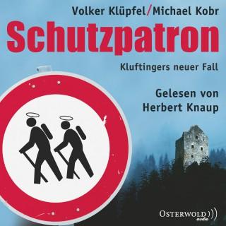 Volker Klüpfel, Michael Kobr: Schutzpatron - Die Komplettlesung