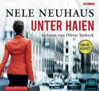 Nele Neuhaus: Unter Haien (ungekürzt)