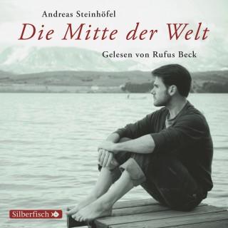 Andreas Steinhöfel: Die Mitte der Welt