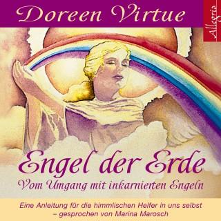 Doreen Virtue: Engel der Erde - Vom Umgang mit inkarnierten Engeln