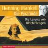Henning Mankell: Die Pyramide