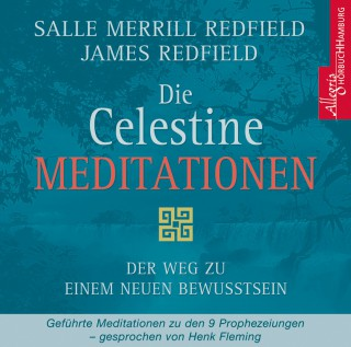James Redfield: Die Celestine Meditationen
