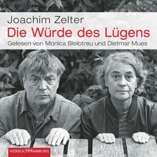 Joachim Zelter: Die Würde des Lügens