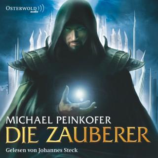 Michael Peinkofer: Die Zauberer, Band 1: Die Zauberer