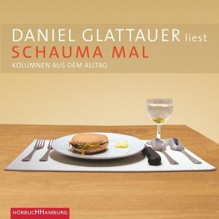 Daniel Glattauer: Schauma mal