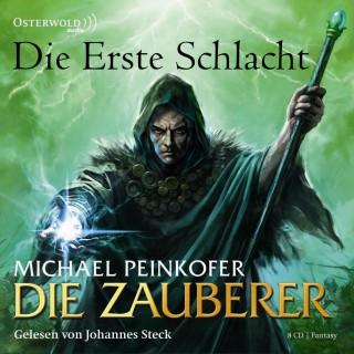 Michael Peinkofer: Die Zauberer, Band 2: Die erste Schlacht