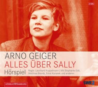 Arno Geiger: Alles über Sally