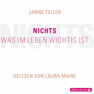 Janne Teller: Nichts. Was im Leben wichtig ist