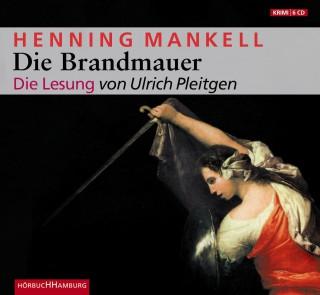 Henning Mankell: Die Brandmauer