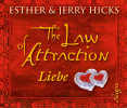Jerry Hicks, Esther Hicks: The Law of Attraction: Liebe