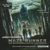 James Dashner: Maze Runner - Die Auserwählten im Labyrinth