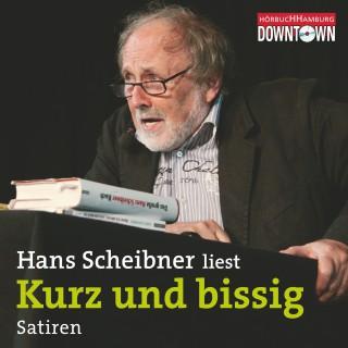 Hans Scheibner: Kurz und bissig