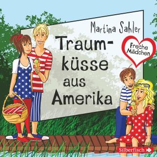 Martina Sahler: Traumküsse aus Amerika