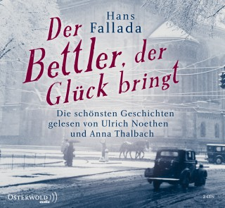 Hans Fallada: Der Bettler, der Glück bringt