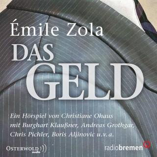 Émile Zola: Das Geld