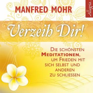 Manfred Mohr: Verzeih dir!