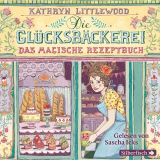 Kathryn Littlewood: Die Glücksbäckerei, Das magische Rezeptbuch