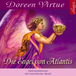 Doreen Virtue: Die Engel von Atlantis