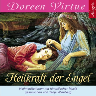Doreen Virtue: Heilkraft der Engel