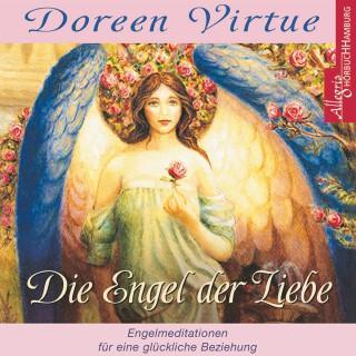 Doreen Virtue: Die Engel der Liebe