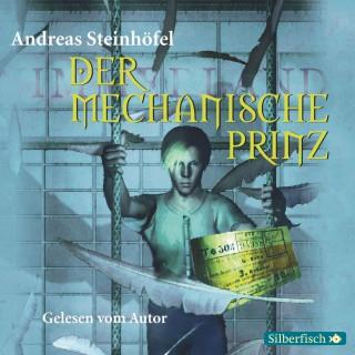 Andreas Steinhöfel: Der mechanische Prinz