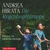 Andrea Hirata: Die Regenbogentruppe