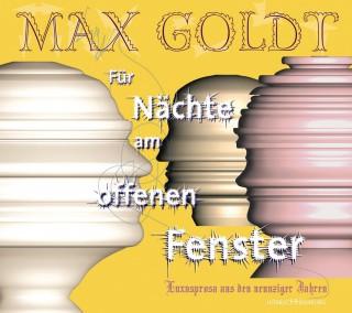 Max Goldt: Für Nächte am offenen Fenster