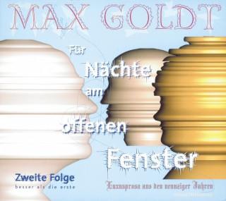 Max Goldt: Für Nächte am offenen Fenster - Folge zwei