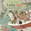 Sebastian Lybeck: Latte Igel reist zu den Lofoten