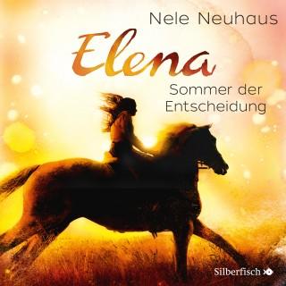 Nele Neuhaus: Elena - Ein Leben für Pferde, Band 2: Sommer der Entscheidung