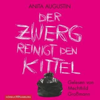 Anita Augustin: Der Zwerg reinigt den Kittel