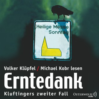 Volker Klüpfel, Michael Kobr: Kluftinger, Teil 2: Erntedank