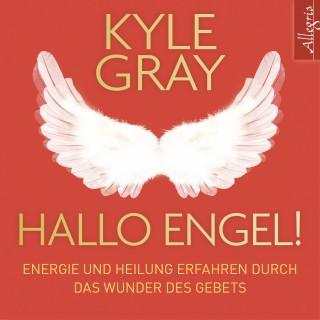 Kyle Gray: Hallo Engel!